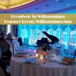 Broadway in Williamsburg: Holiday Favorites - Regency Room at the Williamsburg Inn - December 20, 2019