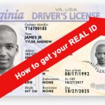 How to get your REAL ID: Documents to Bring and Tips