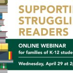 William & Mary School of Education Webinar: Supporting Struggling Readers