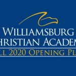 Williamsburg Christian Academy First Local School to Unveil Fall 2020 School Opening Plan