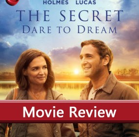 the-secret-dare-to-dream-reviewed