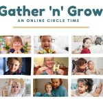 Gather 'n' Grow - An Online Circle Time