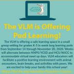 Fall 2020 Learning Pods at Virginia Living Museum