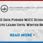 WJCC Schools announce starting Dec 7th most students will return to remote learning.