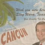 Ted Cruz Meme - Wish You Were Here - Cancun