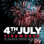 4th of July Fireworks at the Colonial Downs Race Track