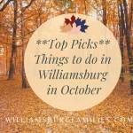 Best Things to Do in Williamsburg Virginia in October 2021