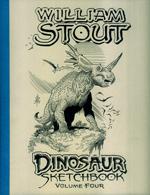 William Stout - Dinosaur Sketchbook - Volume 4