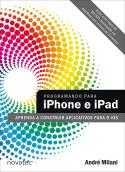 Para todos os que estão começando a programar para iOS, indico fortemente este livro.