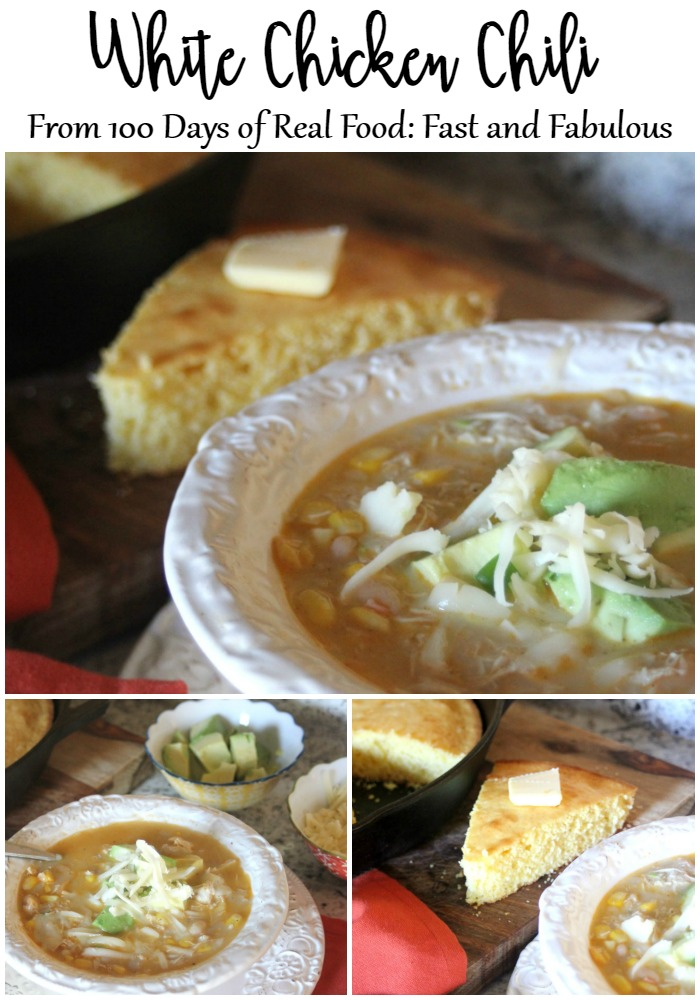 100 Days Of Real Food Fast And Fabulous Cookbook Review And White Chicken Chili Recipe Norah Pritchard Willowcrest Lane