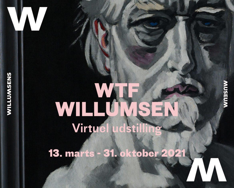 WTF Willumsen åbner på Willumsens Museum 13. marts 2021