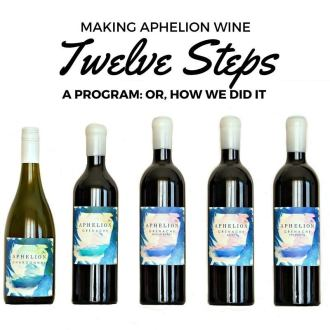 Making Our Own Wine Aphelion Wine