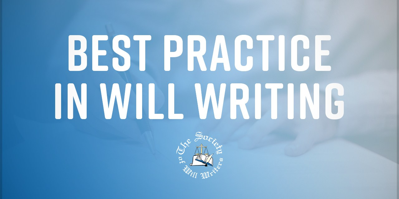 https://i0.wp.com/www.willwriters.com/wp-content/uploads/2019/02/Best-Practice-in-Will-Writing.jpg?resize=1280%2C640&ssl=1