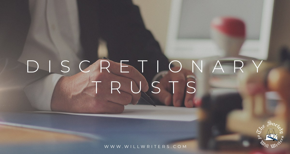 https://i0.wp.com/www.willwriters.com/wp-content/uploads/2020/09/Basics-Discretionary-Trusts.jpg?resize=1200%2C640&ssl=1