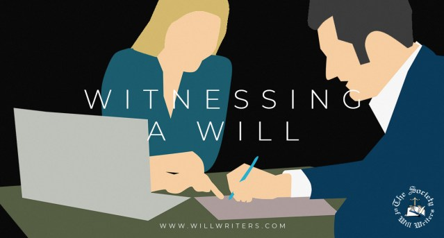 Witnessing a Will