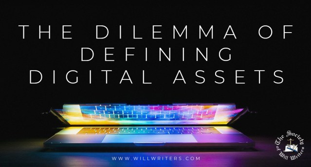 The Dilemma of Defining Digital Assets