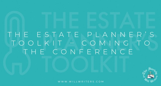 The Estate Planner's Toolkit – Coming to the Conference