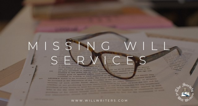 Missing will services