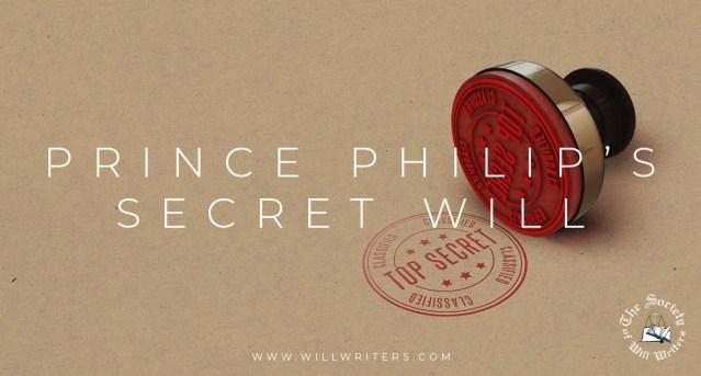 Prince Philip's Secret Will