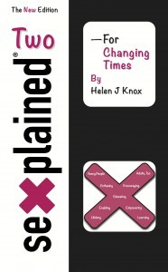"""Sexplained Two - For Changing Times"" by Helen J Knox"