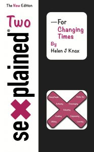 """""""Sexplained Two - For Changing Times"""" by Helen J Knox"""