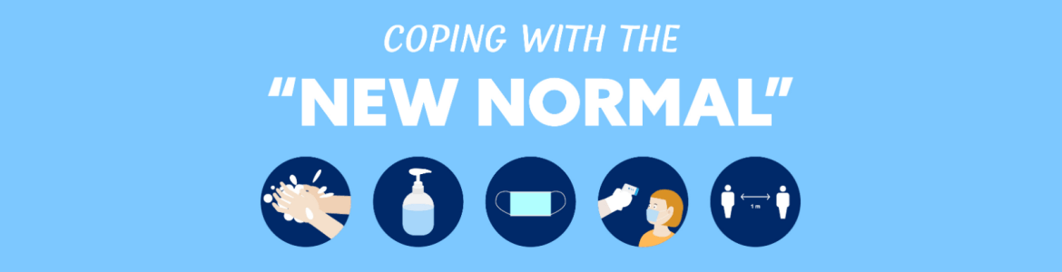 "Coping with the ""New Normal"""