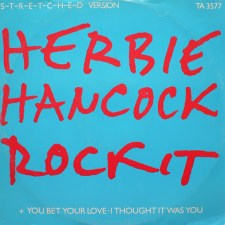 [Musik] Herbie Hancock: Rockit (S-t-r-e-t-c-h-e-d Version) (1983)