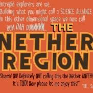 No! Definitely not the Nether Region!