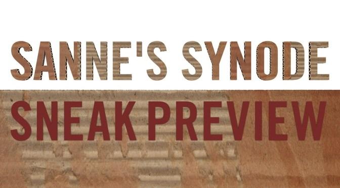 Sanne's Synode – Sneak Preview