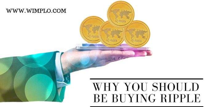 WHY YOU SHOULD BE BUYING RIPPLE