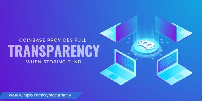 coinbase provides full transparency with storing fund