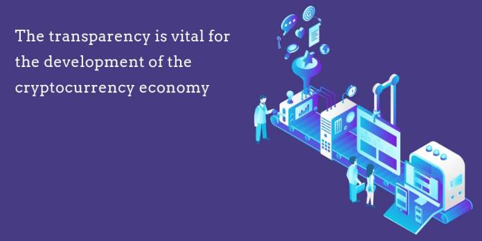 The transparency is vital for the development of the cryptocurrency economy