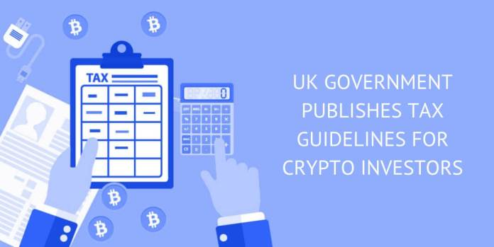 UK GOVERNMENT PUBLISHES TAX GUIDELINES FOR CRYPTO INVESTORS
