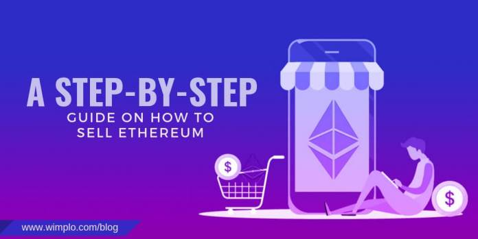 A step-by-step guide on how to sell Ethereum