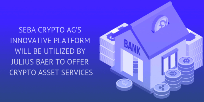 WIMPLO SEBA CRYPTO AG'S INNOVATIVE PLATFORM WILL BE UTILIZED BY JULIUS BAER TO OFFER CRYPTO ASSET SERVICES