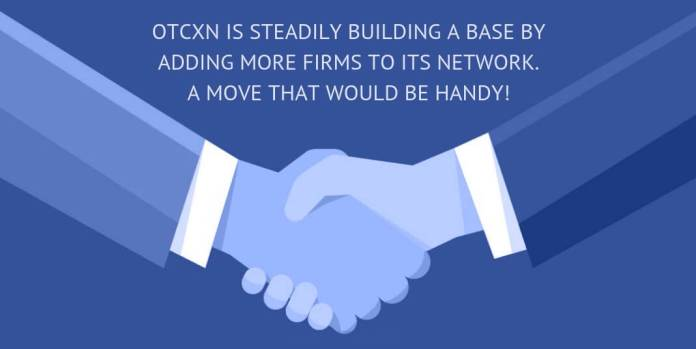 OTCXN is steadily building a base by adding more firms to its network. A move that would be handy!