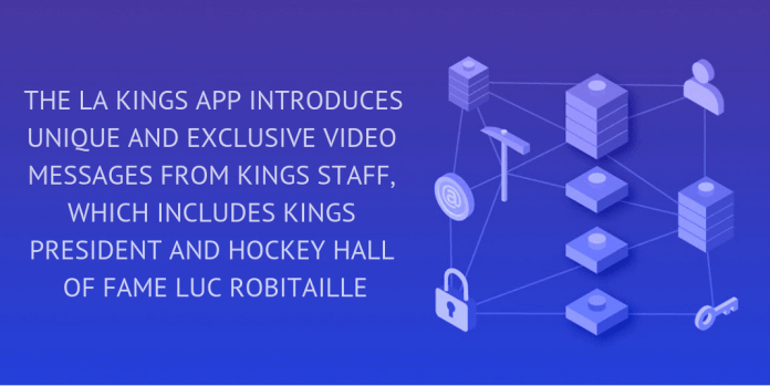 WIMPLO - THE LA KINGS APP INTRODUCES UNIQUE AND EXCLUSIVE VIDEO MESSAGES FROM KINGS STAFF, WHICH INCLUDES KINGS PRESIDENT AND HOCKEY HALL OF FAME LUC ROBITAILLE