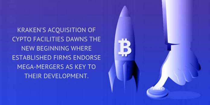 Kraken's acquisition of Cypto Facilities dawns the new beginning where established firms endorse mega-mergers as key to their development.