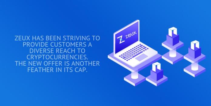 zeux has been striving to provide customers a diverse reach to cryptocurrencies.