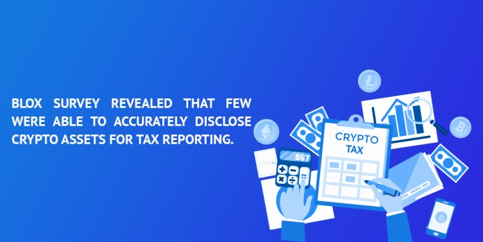 Blox-survey-revealed-that-few-were-able-to-accurately-disclose-crypto-assets-for-tax-reporting