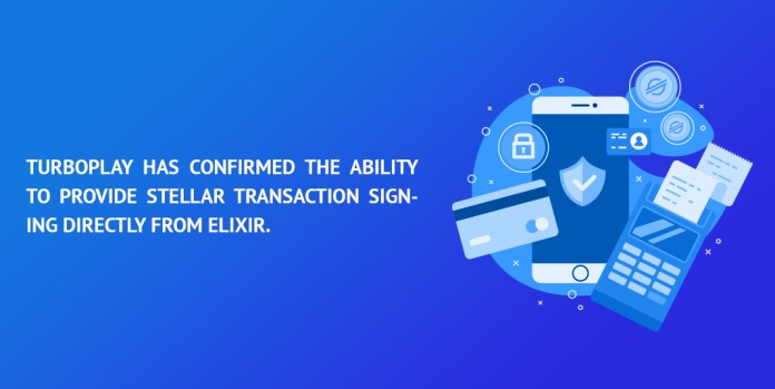 TurboPlay-has-confirmed-the-ability-to-provide-Stellar-transaction-signing-directly-from-Elixir