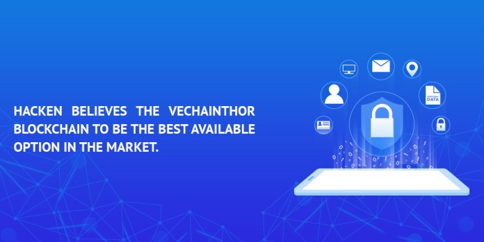 Hacken believes the VeChainThor Blockchain to be the best available option in the market