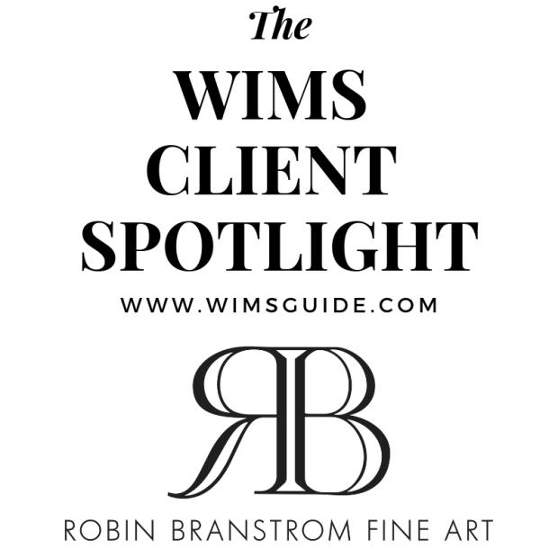 WIMS Client Spotlight Robin Branstrom Fine Art