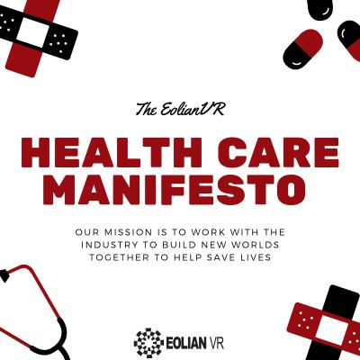 Eolian Health Care Manifesto