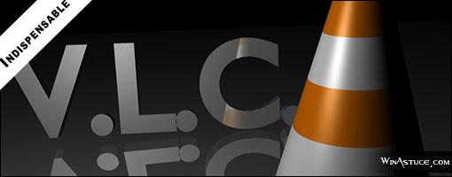 VLC - Le lecteur audio-video universel