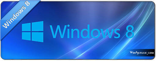Astuces & actu Windows 8