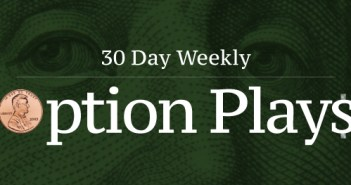 +30 Day Weekly Option Plays 5/9/19