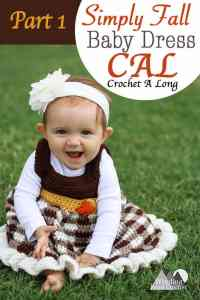 First Part of a 4 part Crochet A Long. Crochet the Simply Fall Baby dress. This dress is quick and easy and made for beginners. There will be a video tutorial for each part of the Crochet A Long. The free crochet pattern will be released in 4 parts. Join our community as we crochet together. #crochet #freecrochetpattern #CAL #babydress #crochetbabydress