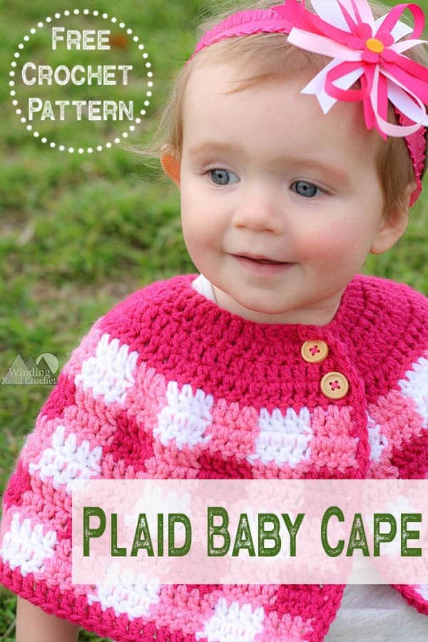 Crochet a beautiful plaid cape for babies and girls with this free crochet pattern. #plaidcrochet #crochetpattern #crochetforbaby
