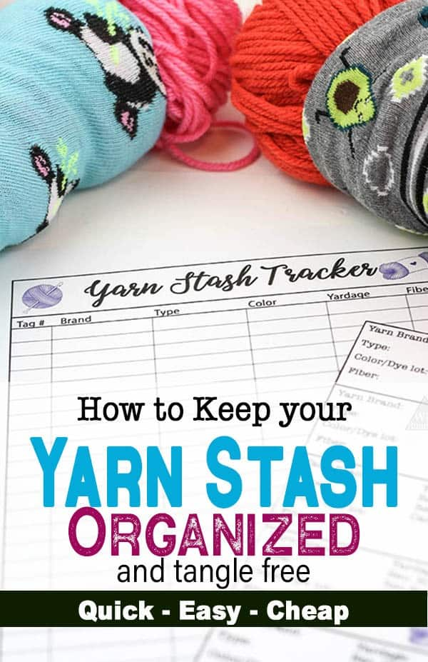 Keep your yarn stash tangle free and your yarn from unraveling with this quick and easy diy tutorial. By making these little yarn savers and organizing and tracking your yarn stash you can avoid yarn getting unraveled and tangled up in your yarn storage. This is an amazing yarn storage solution. It is quick, easy and cheap. You may already have everything you need. Plus I have adde new printables for my newsletter subscribers to help keep their yarn stash organized. #yarnstash #yarnstorage